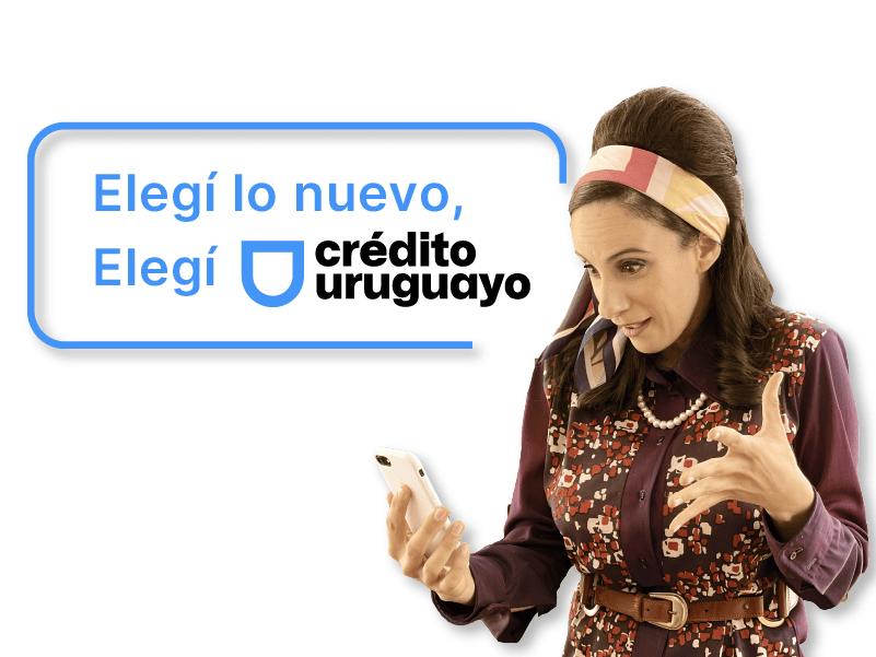 Elegí lo nuevo, Elegí Crédito Uruguayo